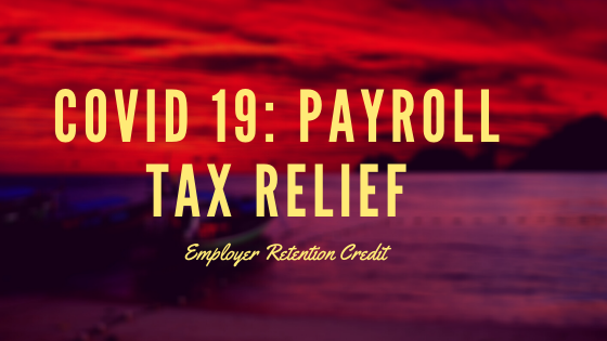 Covid 19: Payroll and Self Employment tax relief